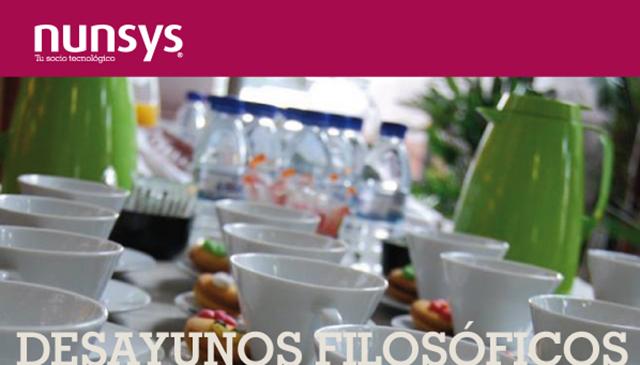DESAYUNOS FILOSOFICOS Resumen del Octavo Desayuno Filosófico de Nunsys
